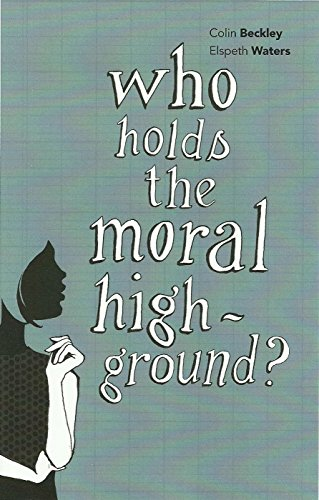 9781845401030: Who Holds the Moral High Ground? (Societas)