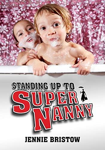 Standing Up to Supernanny (Societas): Jennie Bristow