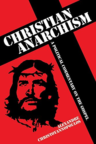 9781845401931: Christian Anarchism: A Political Commentary on the Gospel