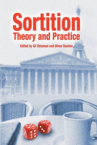 Sortition: Theory and Practice (Sortition and Public Policy): edited