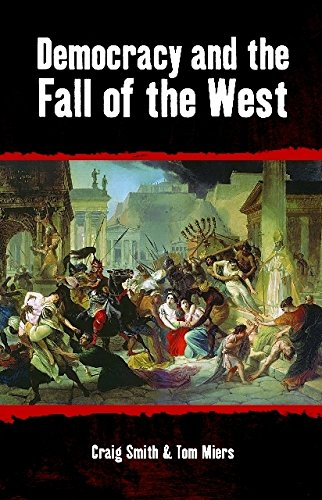 9781845402150: Democracy and the Fall of the West (Societas)
