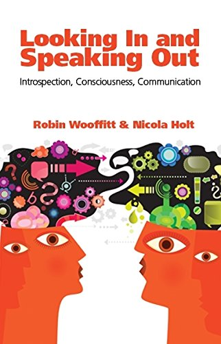 9781845402273: Looking In and Speaking Out: Introspection, Consciousness, Communication