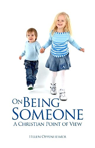On Being Someone: A Christian Point of View (Paperback): Helen Oppenheimer