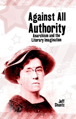 9781845402372: Against All Authority: Anarchism and the Literary Imagination