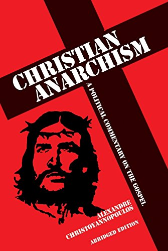 9781845402471: Christian Anarchism: A Political Commentary on the Gospel: Abridged Edition
