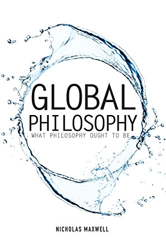 9781845407674: Global Philosophy: What Philosophy Ought to Be (Societas)