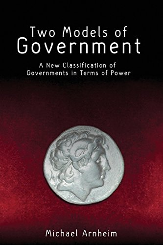 9781845408848: Two Models of Government: A New Classification of Governments in Terms of Power (Societas)