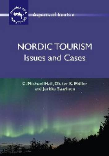 9781845410940: Nordic Tourism: Issues and Cases (Aspects of Tourism)