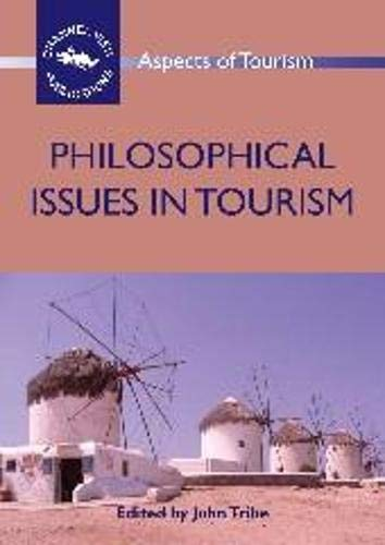 Philosophical Issues in Tourism (Hardback)