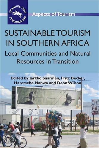 9781845411084: Sustainable Tourism in Southern Africa: Local Communities and Natural Resources in Transition (ASPECTS OF TOURISM)