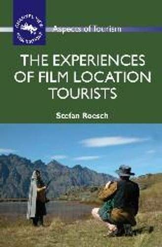 9781845411213: The Experiences of Film Location Tourists (ASPECTS OF TOURISM)