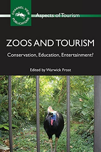 Zoos and Tourism: Warwick Frost