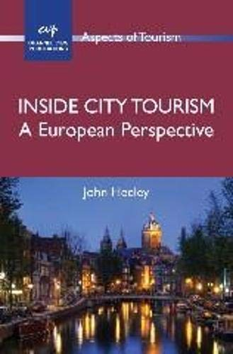 9781845411701: Inside City Tourism: A European Perspective (ASPECTS OF TOURISM)