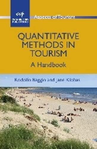 Quantitative Methods in Tourism: A Handbook (ASPECTS OF TOURISM): Rodolfo Baggio