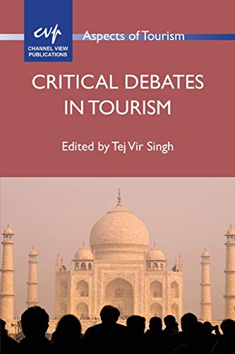 9781845413415: Critical Debates in Tourism (Aspects of Tourism)