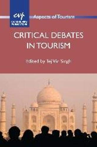 9781845413422: Critical Debates in Tourism (Aspects of Tourism)
