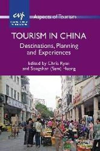 Tourism in China: Destinations, Planning and Experiences (Aspects of Tourism): Channel View ...