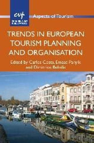 9781845414108: Trends in European Tourism Planning and Organisation (Aspects of Tourism)