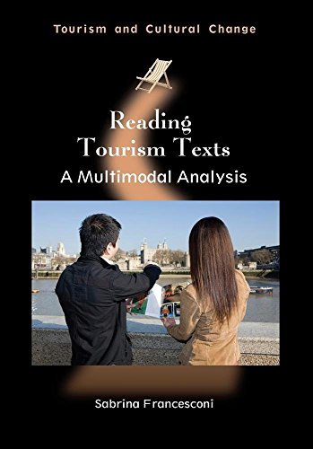 9781845414269: Reading Tourism Texts: A Multimodal Analysis (Tourism and Cultural Change)