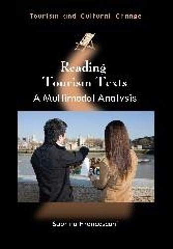 9781845414276: Reading Tourism Texts: A Multimodal Analysis (Tourism and Cultural Change)