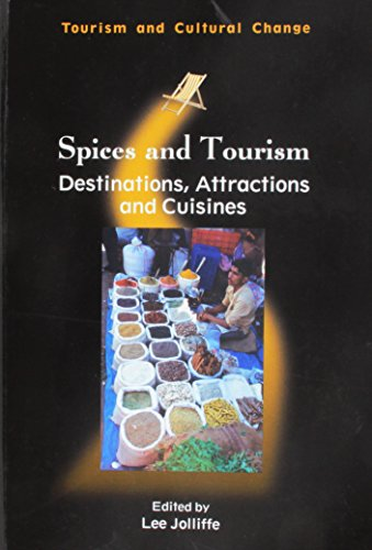 Spices and Tourism: Destinations, Attractions and Cuisines (Hardback)
