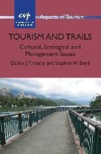 9781845414788: Tourism and Trails: Cultural, Ecological and Management Issues (Aspects of Tourism)