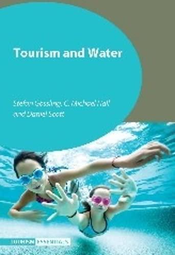Tourism and Water (Tourism Essentials): Stefan Gossling