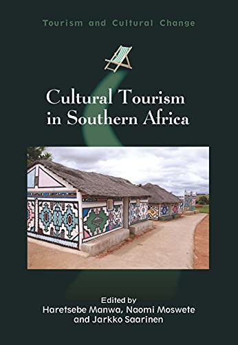 9781845415525: Cultural Tourism in Southern Africa (Tourism and Cultural Change)