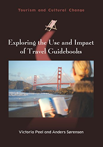 9781845415624: Exploring the Use and Impact of Travel Guidebooks (Tourism and Cultural Change)