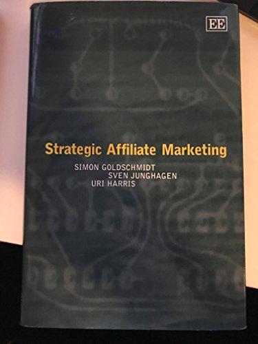 9781845420215: Strategic Affiliate Marketing