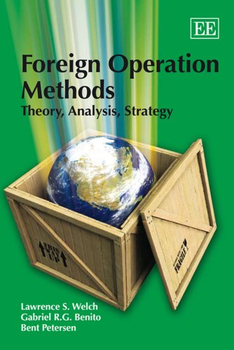 Foreign Operation Methods: Theory, Analysis, Strategy: Petersen, Bent, Benito,
