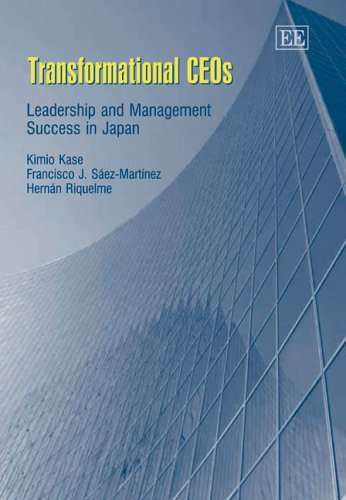 9781845420468: Transformational CEOs: Leadership And Management Success in Japan