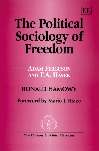 The Political Sociology of Freedom: Hamowy, Ronald