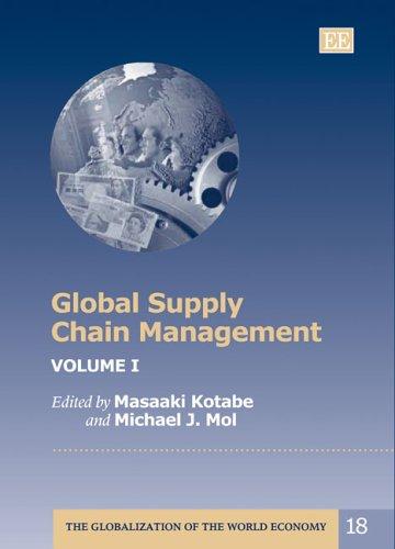 Global Supply Chain Management: Kotabe, Masaaki (EDT)/ Mol, Michael J. (EDT)