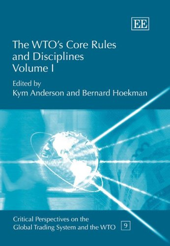The WTO s Core Rules and Disciplines: v. 1 v. 2 (Hardback)