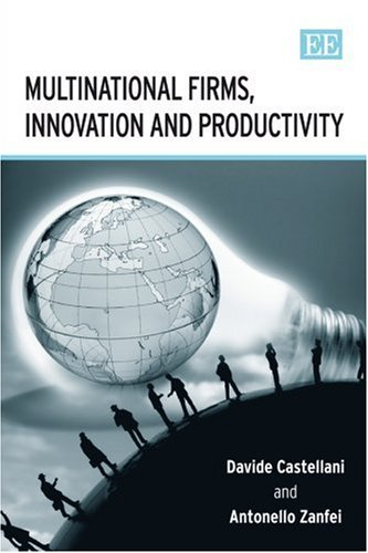 9781845421984: Multinational Firms, Innovation And Productivity