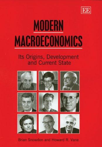 9781845422080: Modern Macroeconomics: Its Origins, Development and Current State