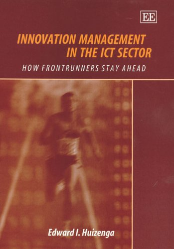 9781845422240: Innovation Management In The ICT Sector: How Frontrunners Stay Ahead