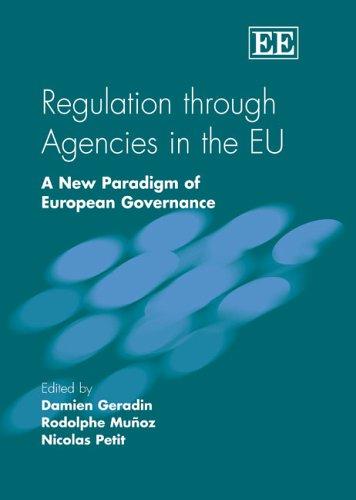 9781845422677: Regulation Through Agencies in the EU: A New Paradigm of European Governance