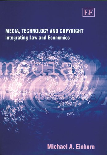 9781845422950: Media, Technology And Copyright: Integrating Law And Economics