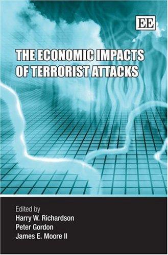 9781845423018: The Economic Impacts of Terrorist Attacks