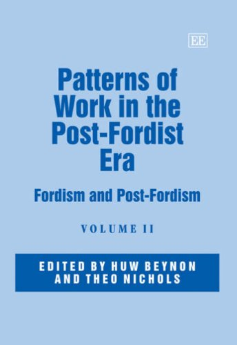 Patterns of Work in the Post-Fordist Era: Fordism and Post-Fordism (Hardback)