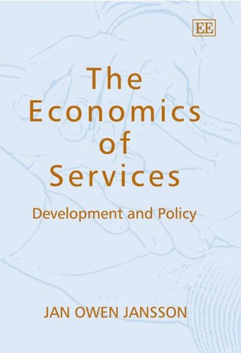 9781845423971: The Economics of Services: Development and Policy