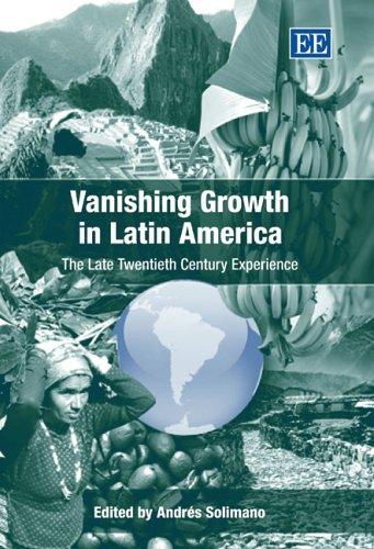Vanishing Growth in Latin America: The Late Twentieth Century Experience