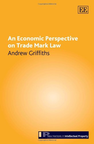 9781845424923: An Economic Perspective on Trade Mark Law (New Horizons in Intellectual Property Series)