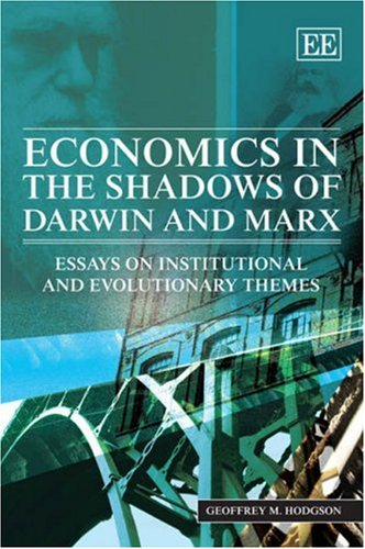 9781845424978: Economics in the Shadows of Darwin and Marx: Essays on Institutional and Evolutionary Themes