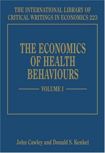 9781845425289: The Economics Of Health Behaviours (International Library of Critical Writings in Economics). Three Volumes