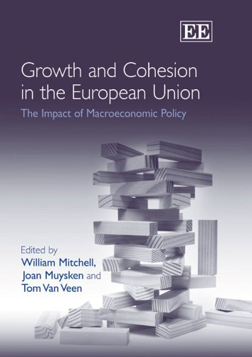 9781845426118: Growth And Cohesion in the European Union: The Impact of Macroeconomic Policy