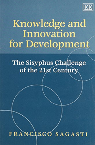9781845426248: Knowledge And Innovation for Development: The Sisyphus Challenge of the 21st Century