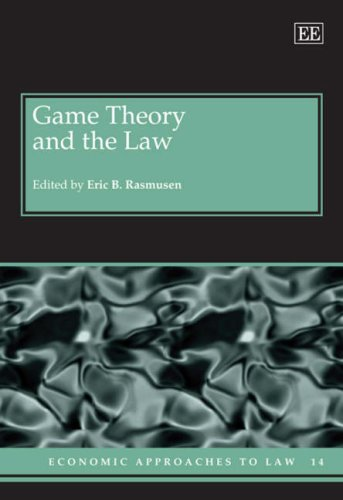 Game Theory and the Law (Economic Approaches to Law): Edward Elgar Pub